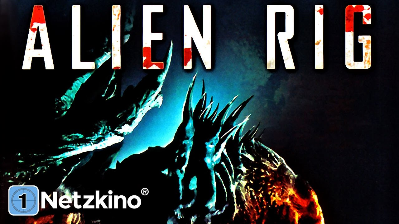 Alien Rig (Sci-Fi, ganzer Film auf Deutsch Science Fiction, kompletter Film Deutsch Science Fiction)