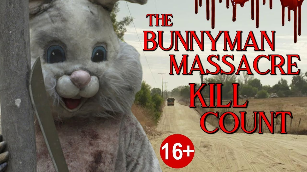 The Bunnyman Massacre (2014) - Kill Count S04 - Death Central
