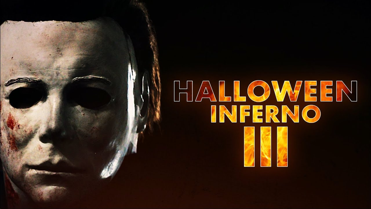 Halloween Inferno Part III (Halloween Kills Fan Film 2020)