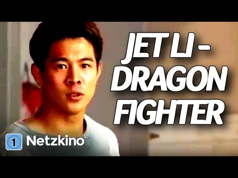 Jet Li – Dragon Fighter 1 (Action, Martial Arts kompletter Film auf Deutsch)