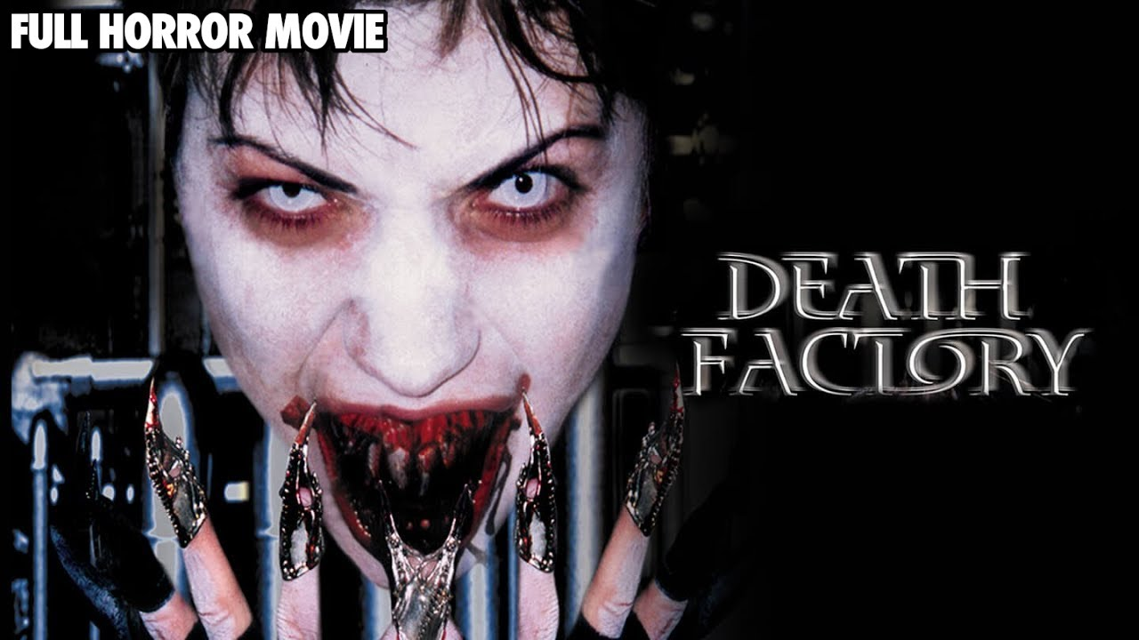 Death Factory - Free Horror Movies by Midnight Release