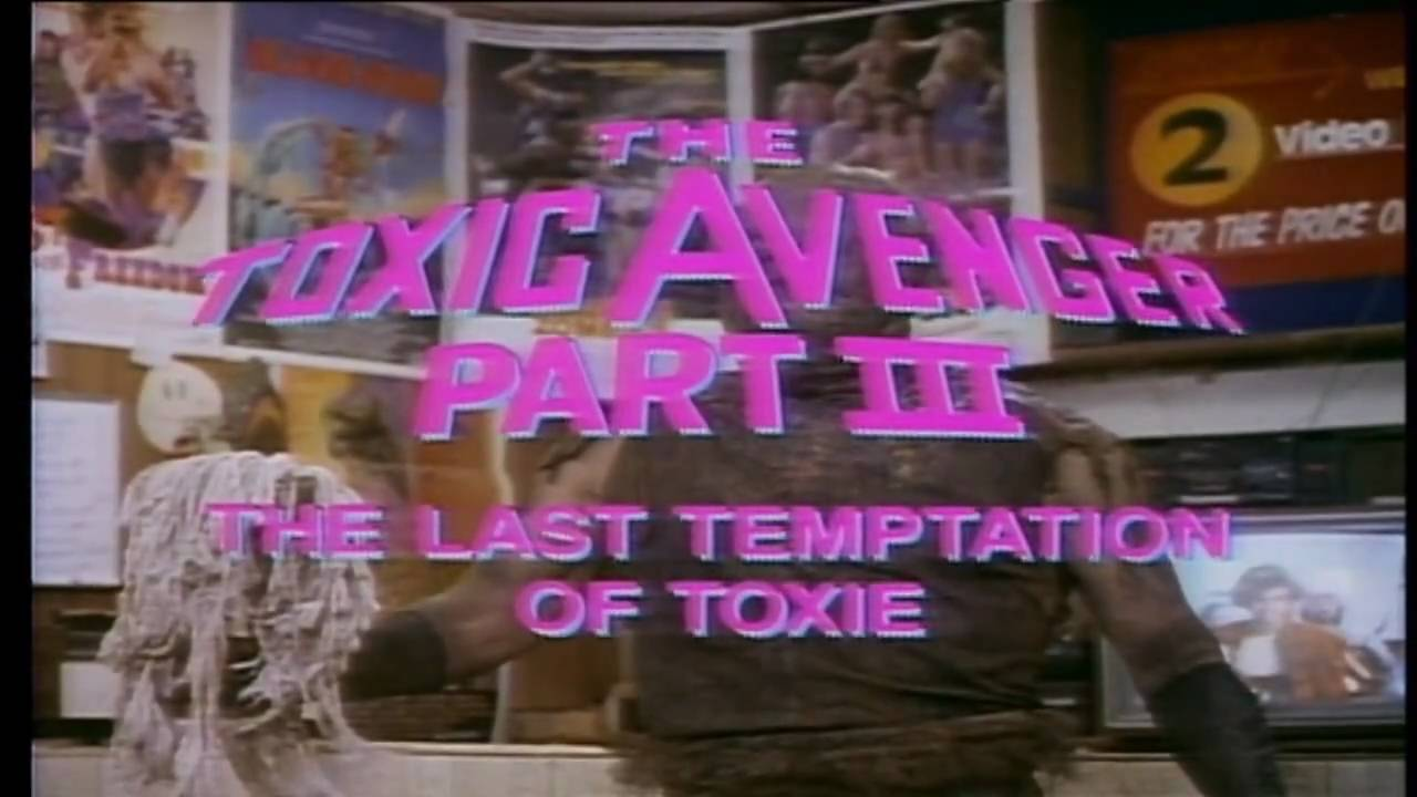 TOXIC AVENGER III - THE LAST TEMPTATION OF TOXIE (1989) HD TRAILER