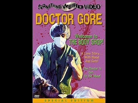 Doctor Gore AKA The Body Shop (1972)