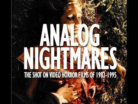 [ANALOG NIGHTMARES] The Shot On Video Horror Films of 1982-1995 - RELEASE TRAILER