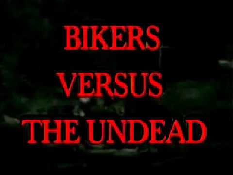 Bikers Versus The Undead - The Movie  - 1985