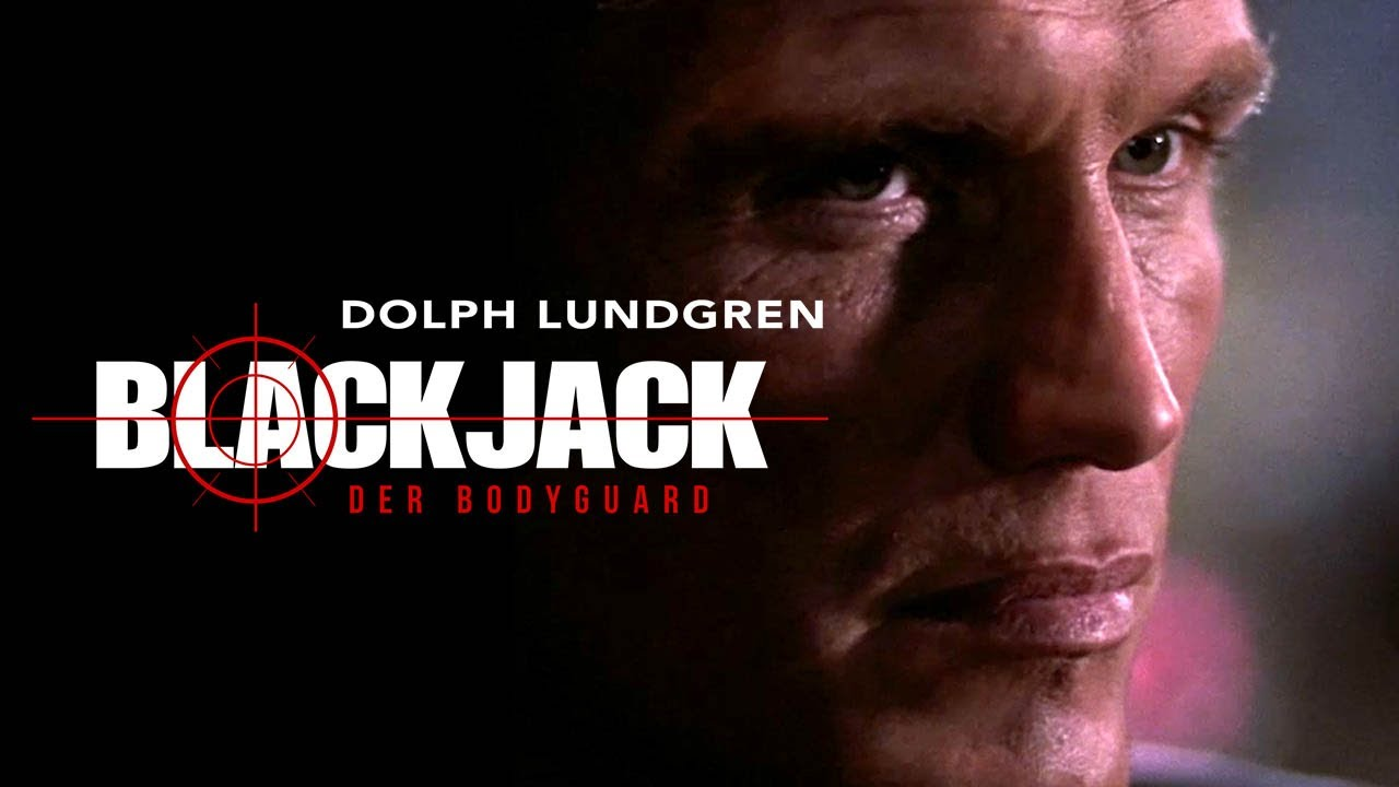 Blackjack – Der Bodyguard (Dolph Lundgren)