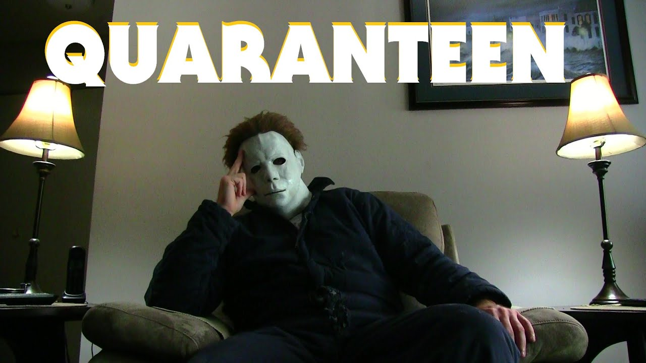 QUARANTEEN (Michael Myers in quarantine)