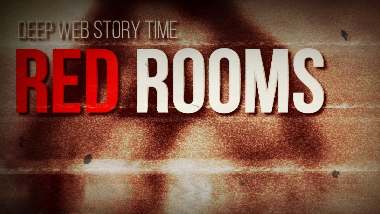 DEEP WEB: RED ROOMS - The Reality And Myths Of Torture And Death Online