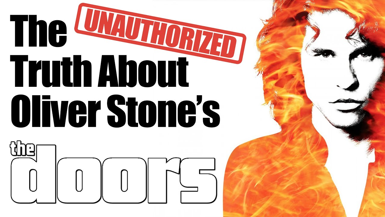 The Unauthorized Truth About Oliver Stone's 'The Doors'