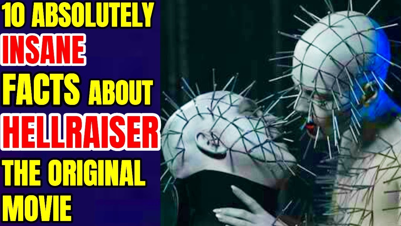 12 Absolutely Insane Facts about Hellraiser – The Original Movie