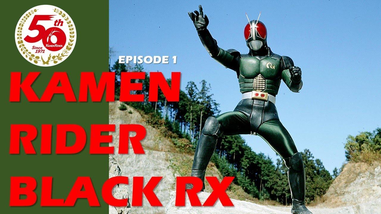 KAMEN RIDER BLACK RX (Episode 1) Eng Sub
