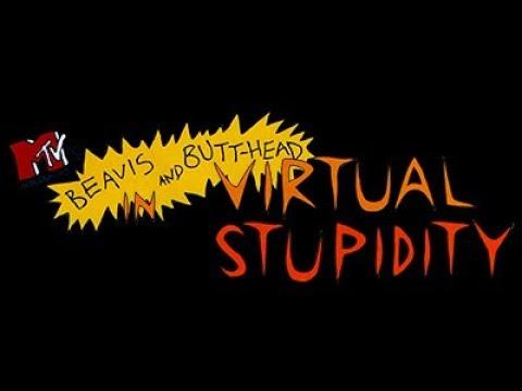 Beavis & Butthead In Virtual Stupidity