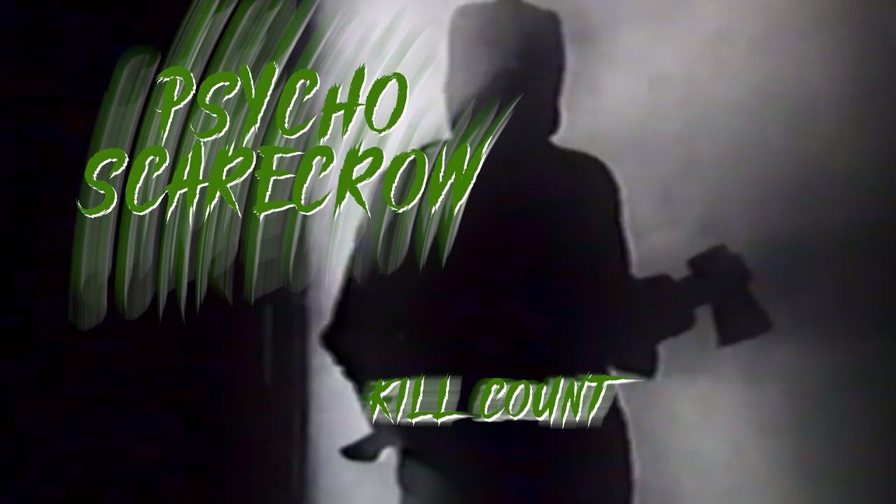 Psycho Scarecrow (1996) Kill Count