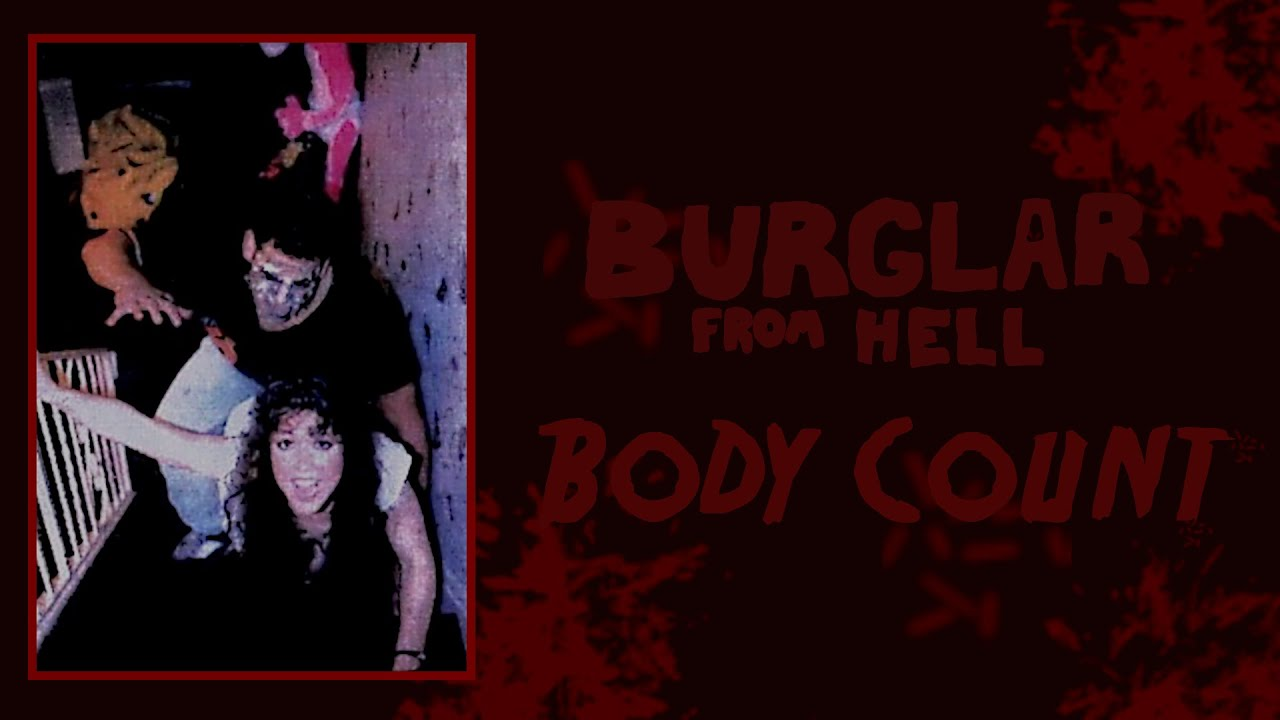 Burglar from Hell (1993) Body Count