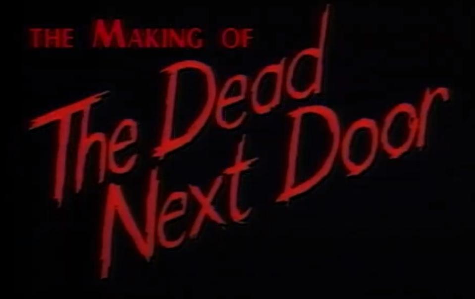 The Making of The Dead Next Door 1989