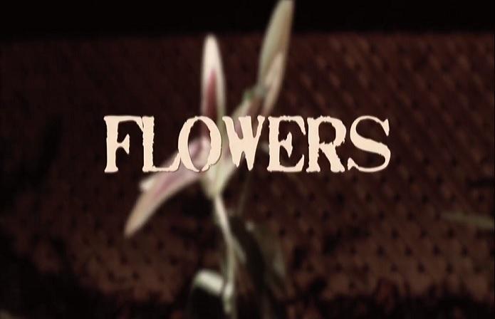 FLOWERS (2015) - Extended Trailer