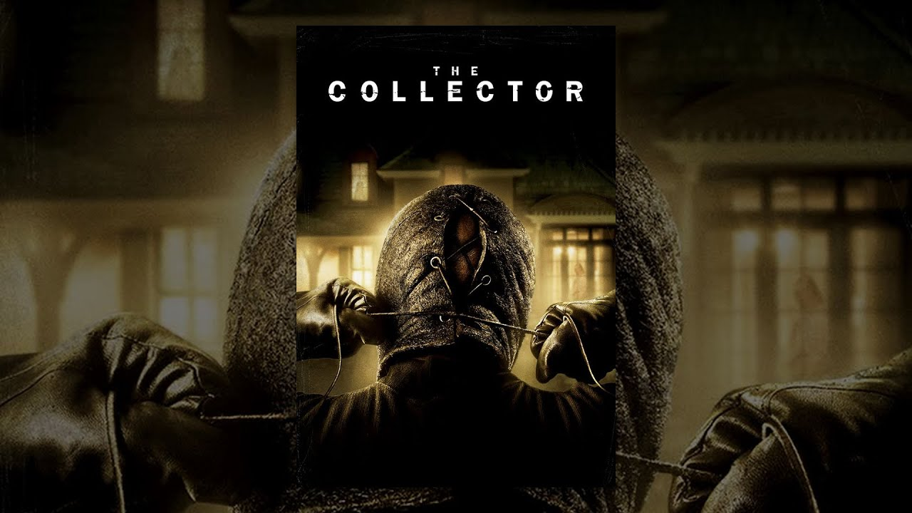 The Collector - Horror Movie