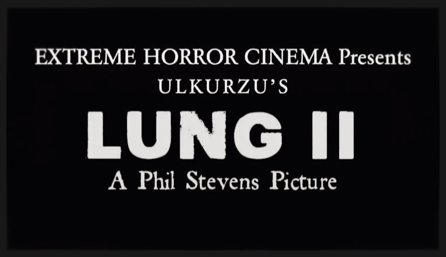 LUNG II (2016) - a film by Phil Stevens