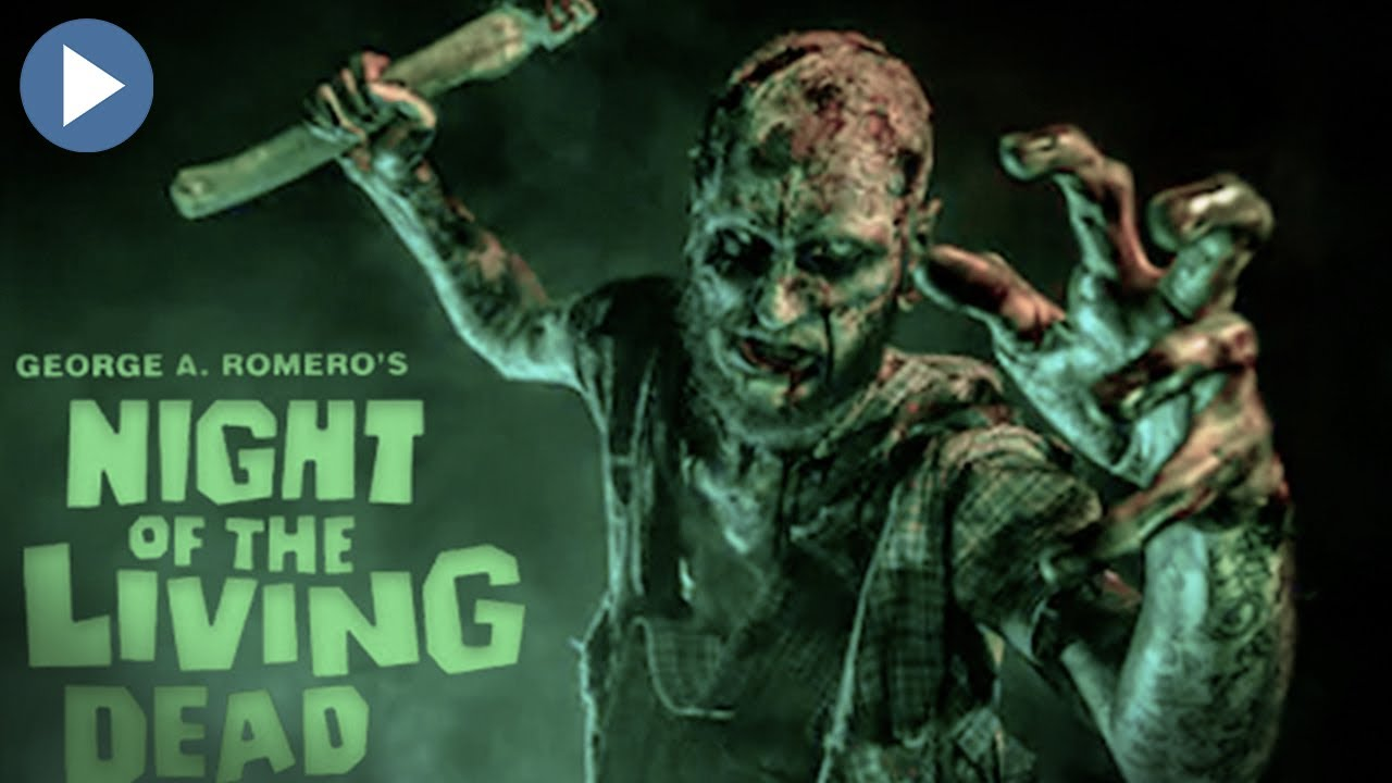 NIGHT OF THE LIVING DEAD 1969 - Full Color Remastered HD