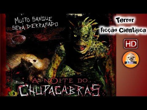 Terror Ficção Científica - A Noite do Chupacabras - Filme Completo HD