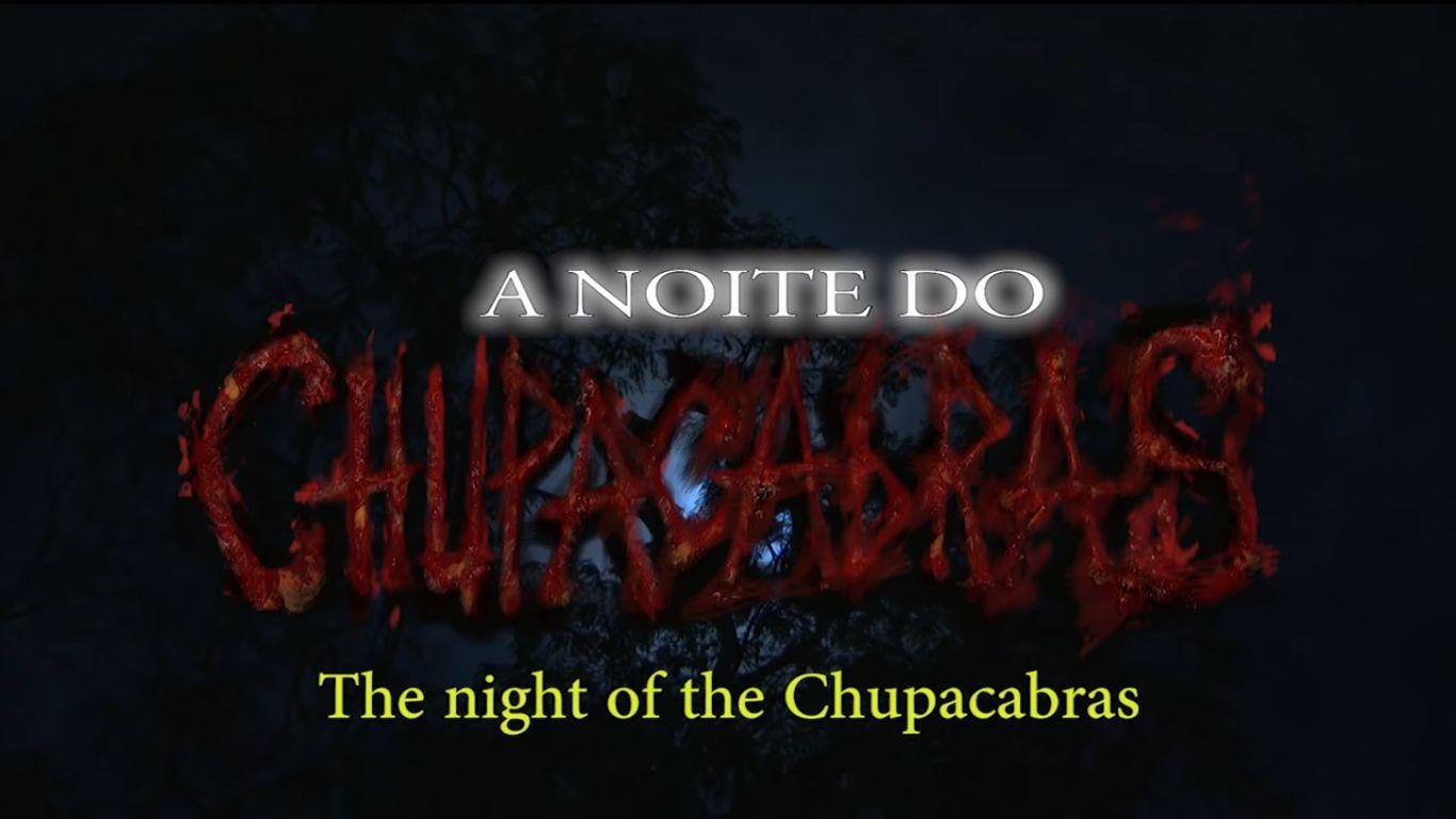 A noite do Chupacabras Trailer