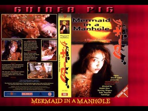 Guinea Pig 6 : Mermaid in a Manhole (1988) UNCUT