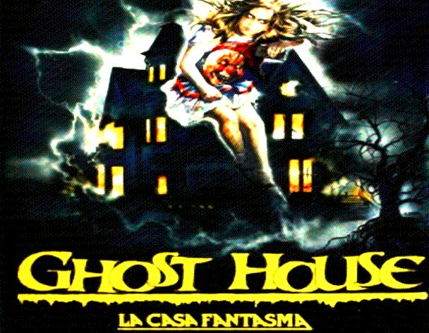 Ghost House - La Casa Fantasma (I, 1988)