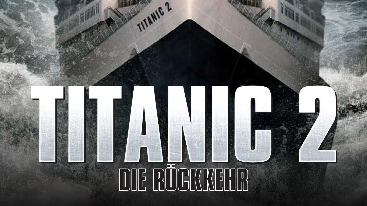 Titanic 2 - Die Rückkehr (2010) [Drama] | ganzer Film (deutsch)  ᴴᴰ