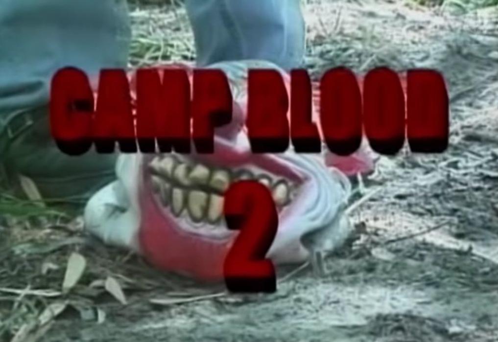 CAMP BLOOD 2 (Clown of Fear 2)