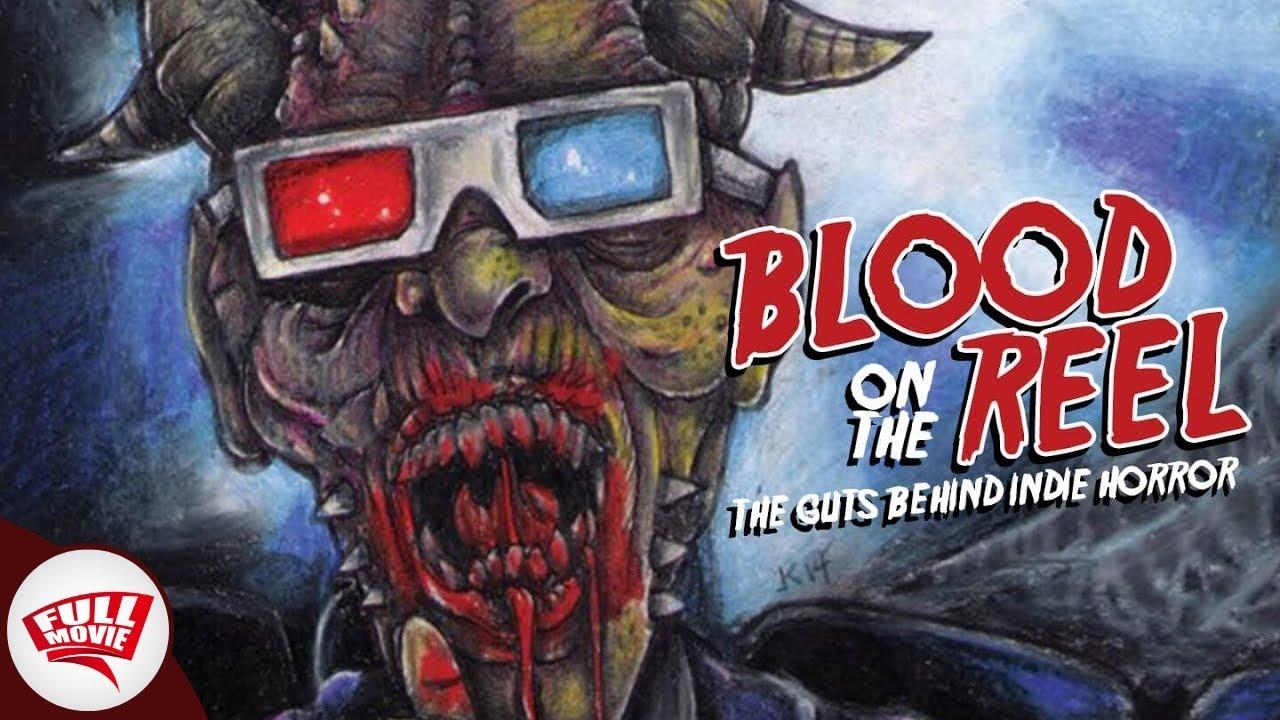 Blood on the Reel - Horror Movie Full Movie