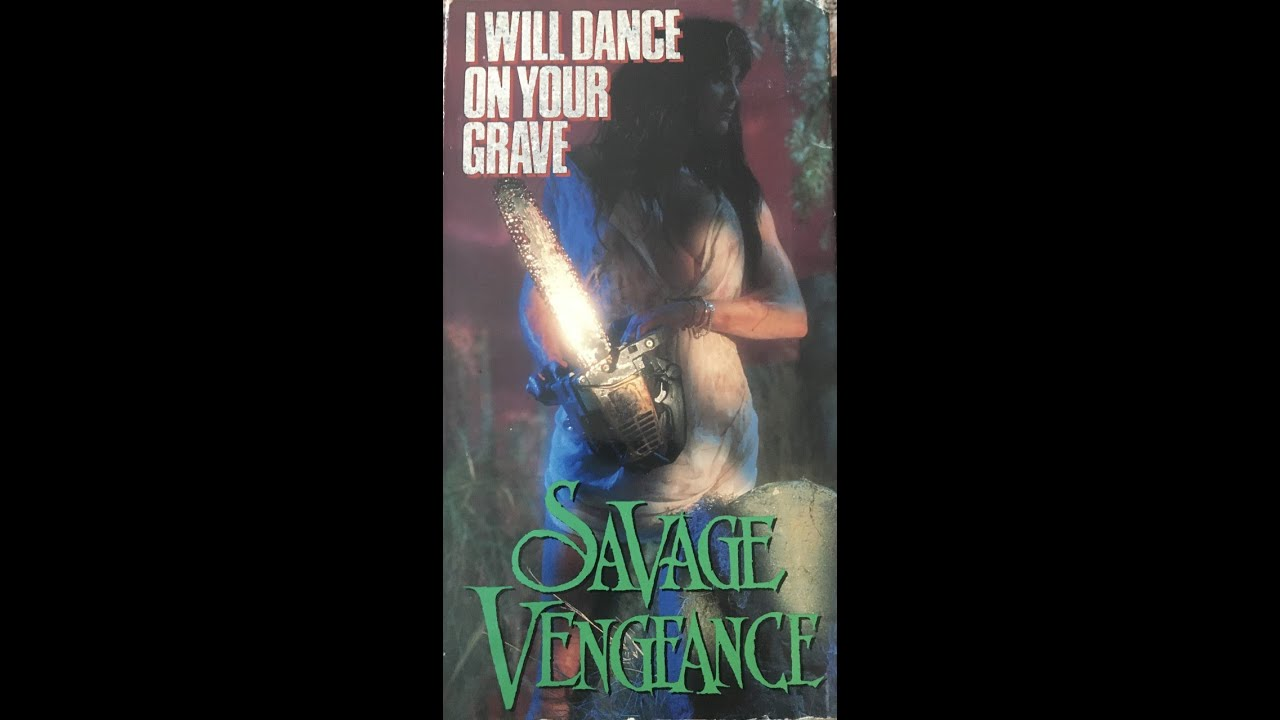 Savage Vengeance   I Will Dance On Your Grave (1992)