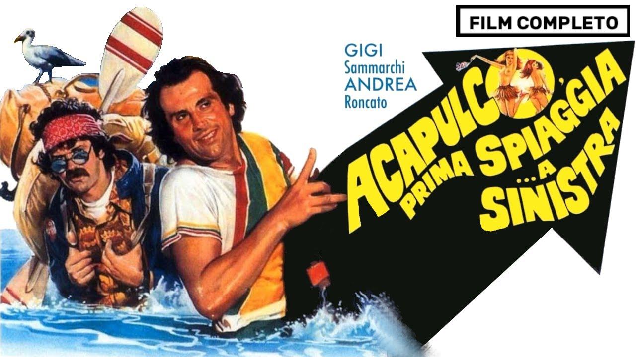 Acapulco, prima spiaggia a sinistra - FILM COMPLETO ITALIANO
