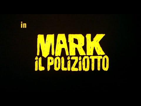 Mark il Poliziotto - Full Movie by Film&Clips