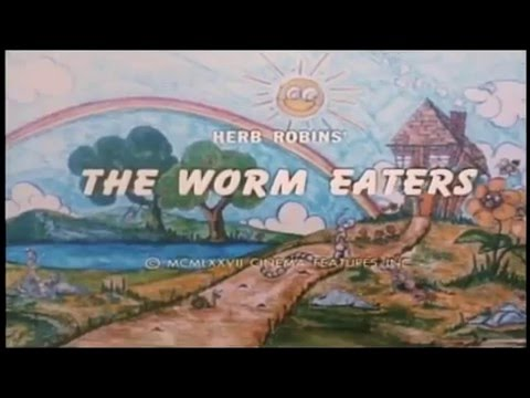 The Worm Eaters  Trailer