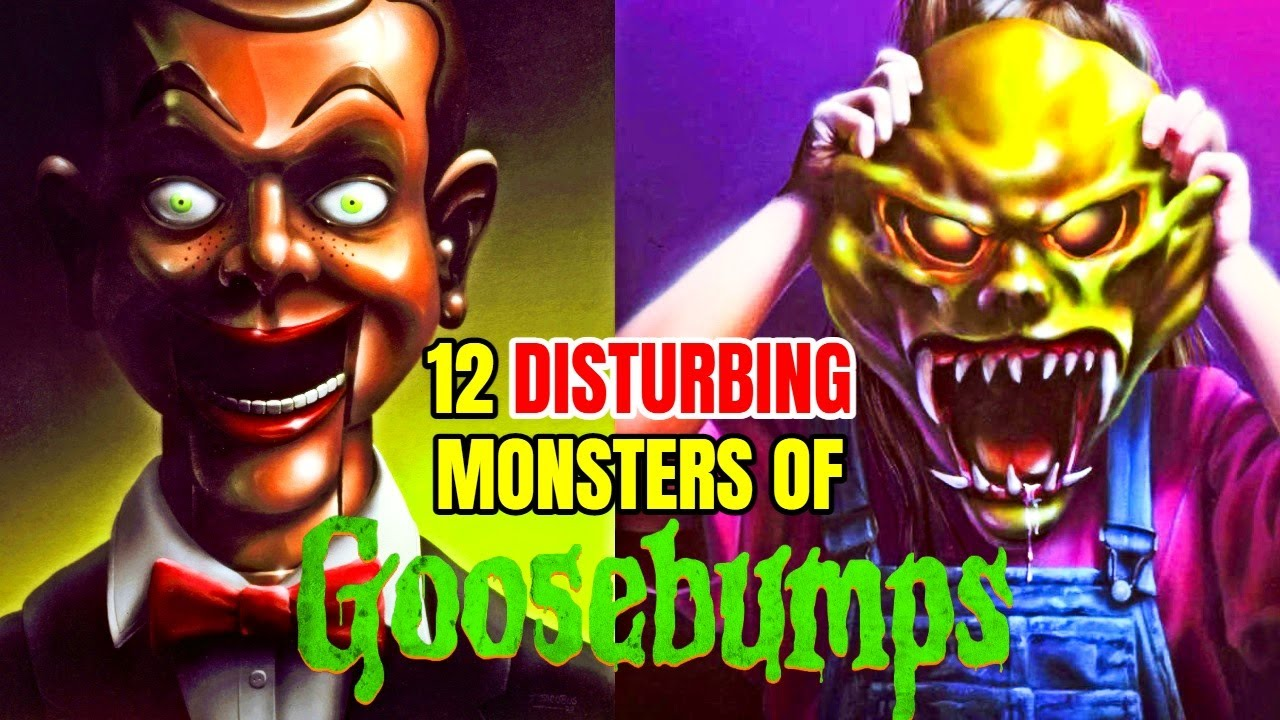 12 Disturbing Goosebumps Monsters That Scared The Hell Out Of Us - Explained In Detail