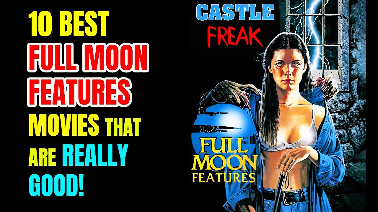 10 Best Full Moon Features Movies That Are Really Good!