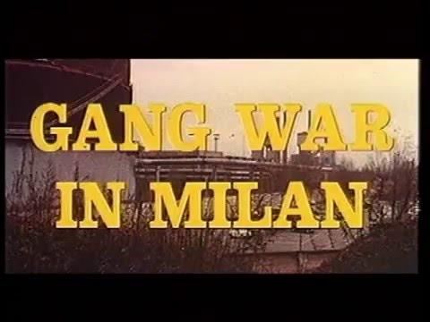 Gang War in Milan original trailer