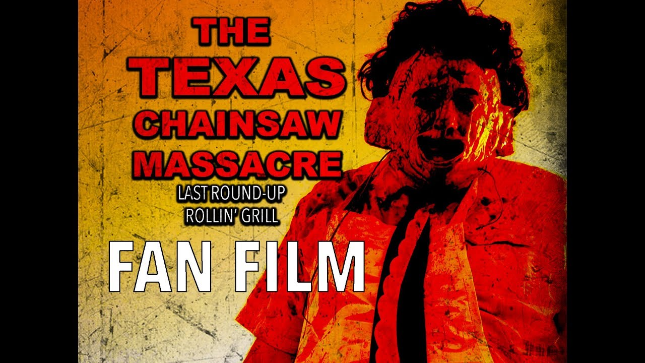 The Texas Chainsaw Massacre: Last Round Up Rollin' Grill (FANFILM)