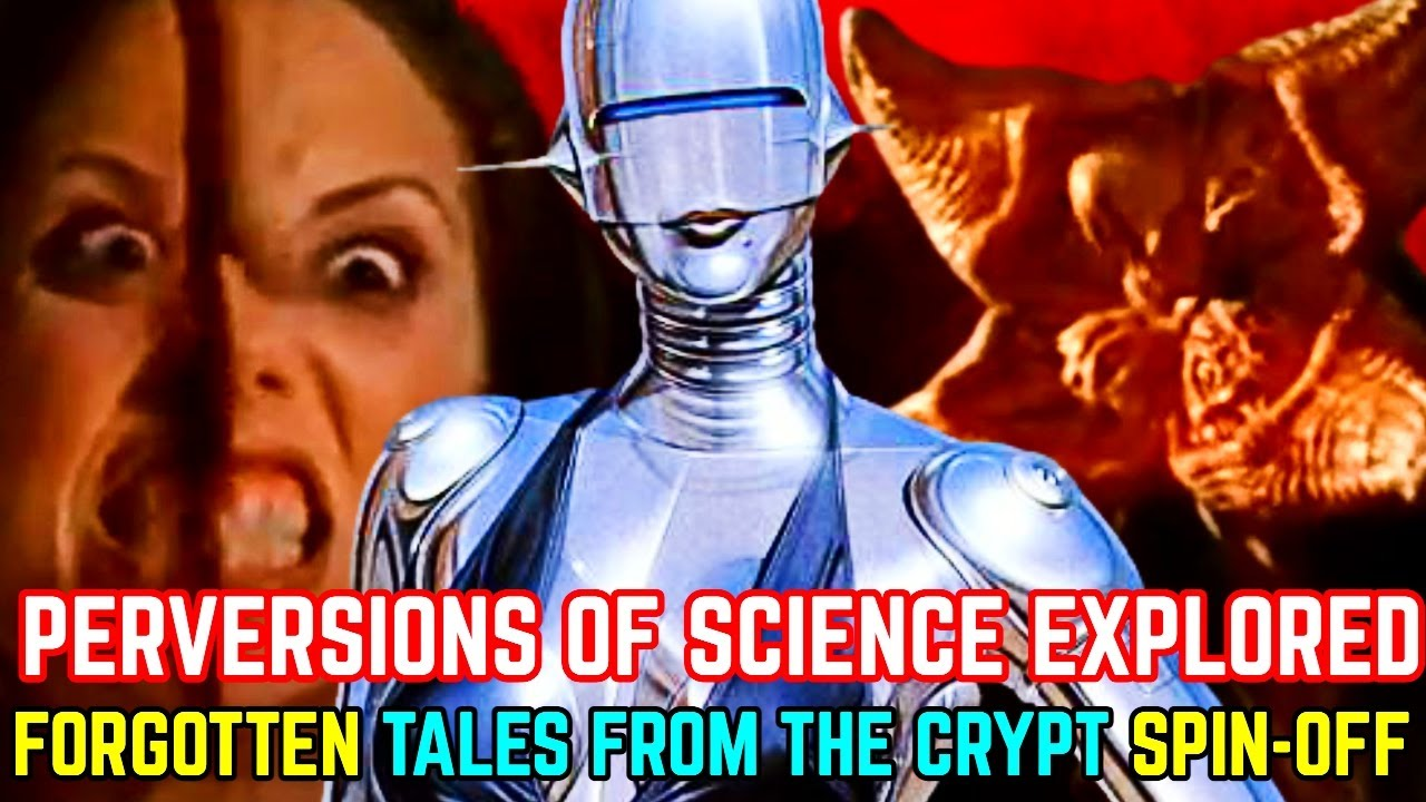 Perversions Of Science -  Forgotten Sci-Fi Horror Show - Spin-Off Of Tales From The Crypt - Explored