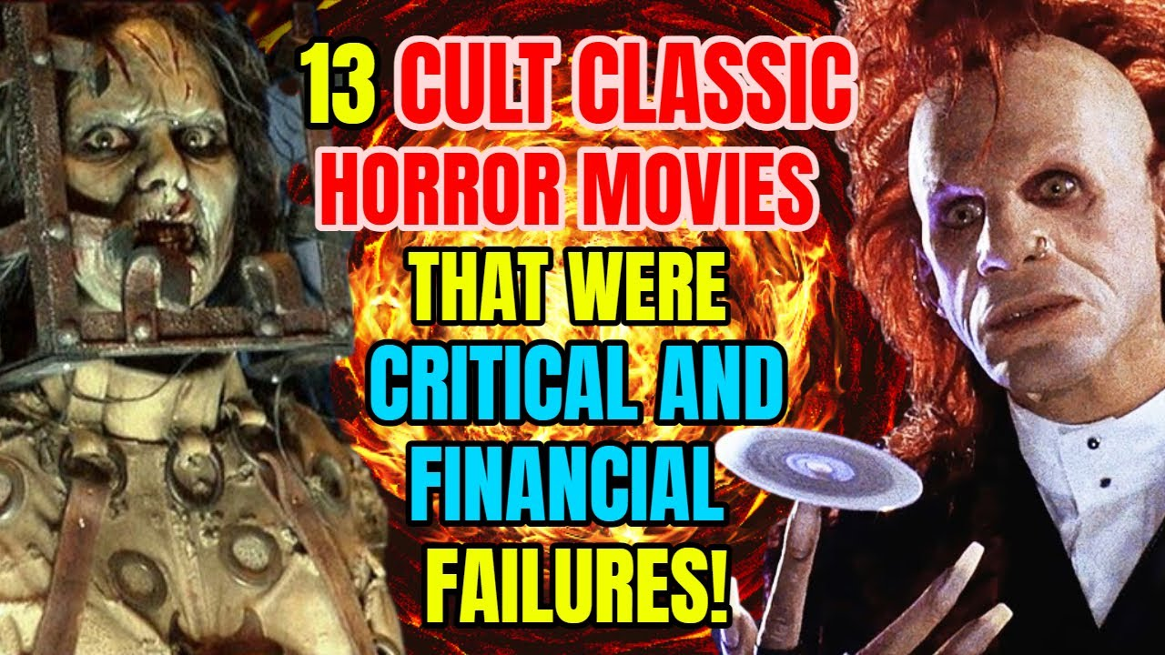 13 Cult Classic Horror Movies That Were Financial And Critical Failures!