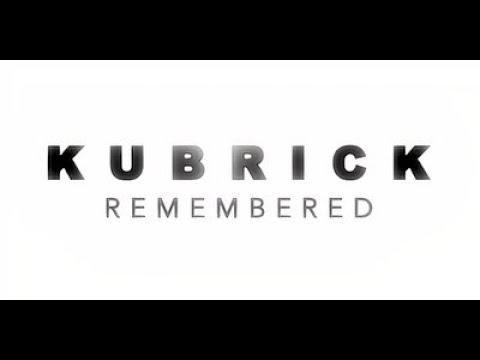 Kubrick Remembered   Documentary