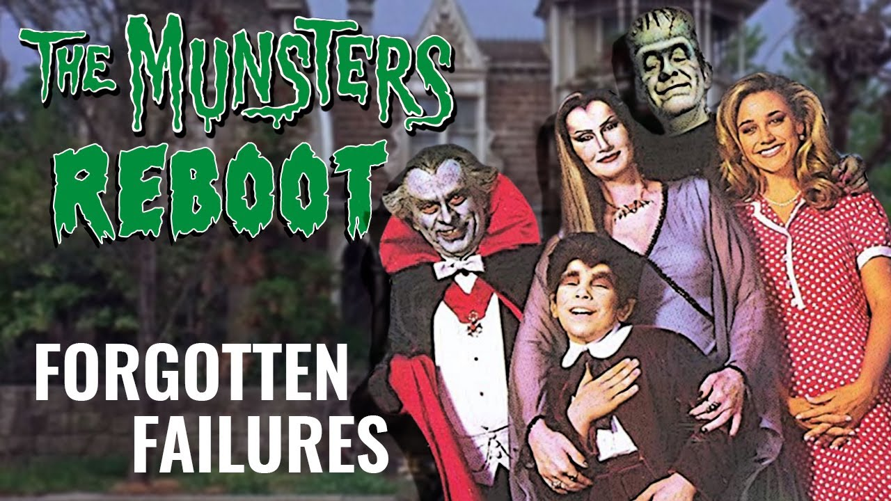 The Munsters Reboot | Forgotten Failures