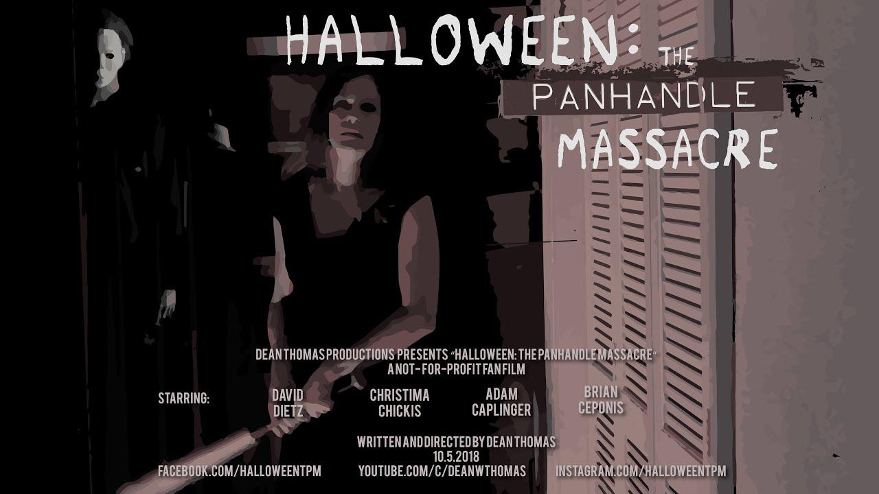 Halloween: The Panhandle Massacre (Fan Film)
