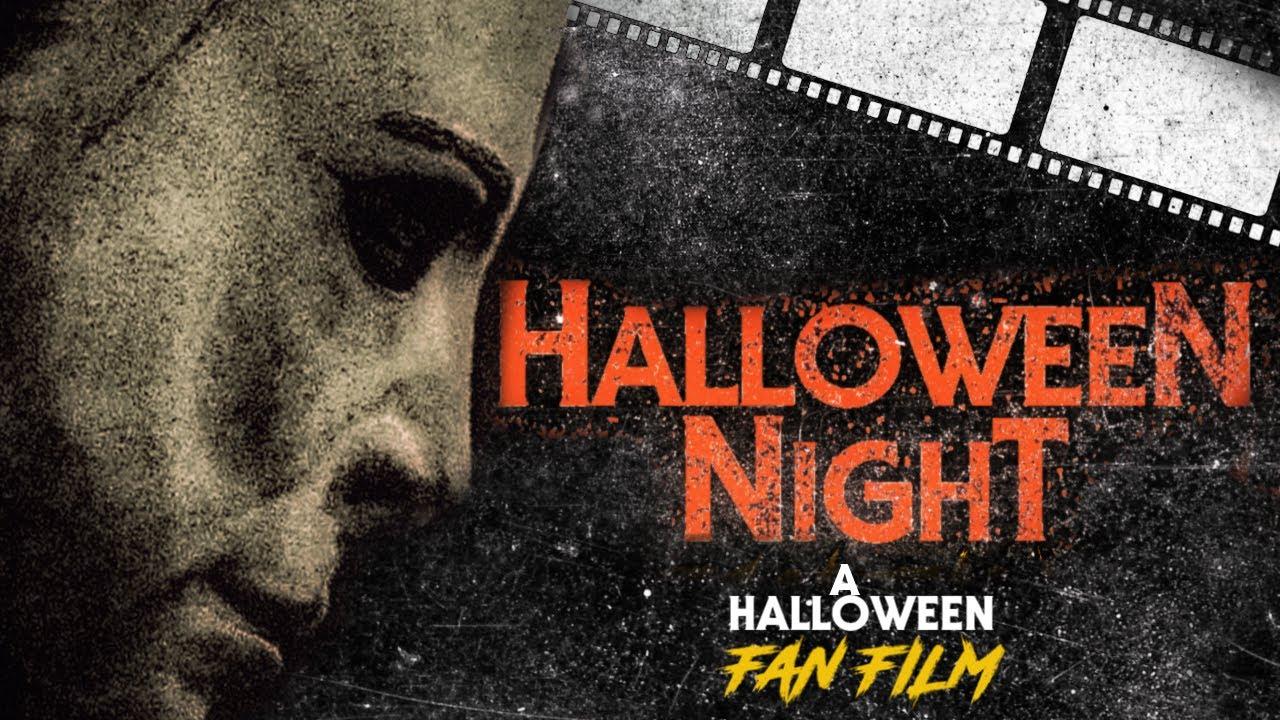 Halloween Night  |  A Halloween Fan Film  -  2020