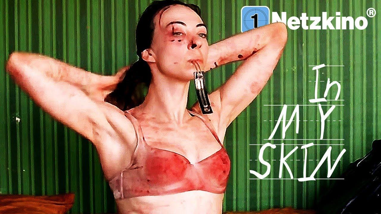 In My Skin (Horror in voller Länge, ganze Filme auf Deutsch anschauen,  komplettes Drama Deutsch)
