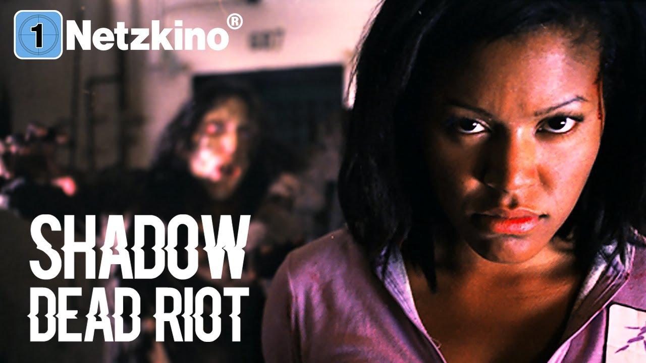Shadow - Dead Riot (Horrorfilm auf Deutsch in voller Länge, ganzer Horrorfilm auf Deutsch)
