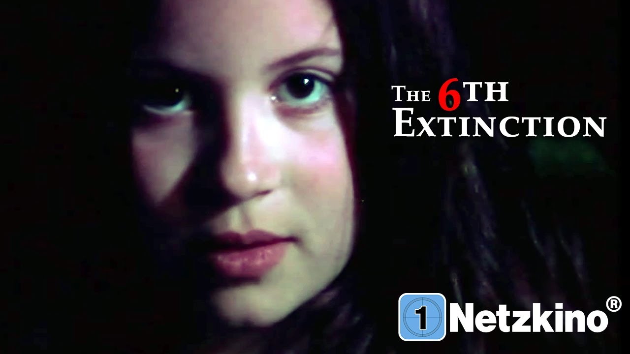 The 6th Extinction - Witness the end of mankind (ganze Horrorfilme, Horrorfilme Deutsch) *HD*
