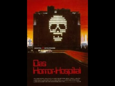 Das Horror Hospital ( Horror Thriller ganzer Film 1982 )