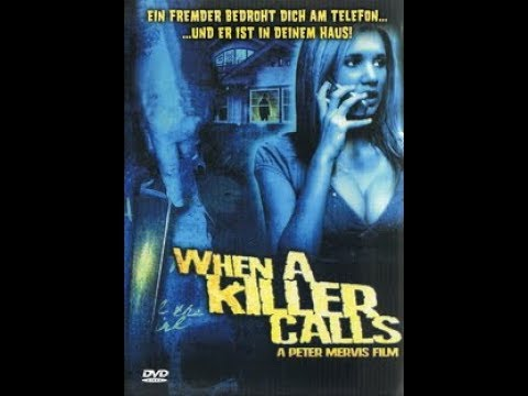 When a Killer calls ( Horror ganzer Film 2006 )