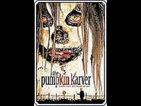 The pumpkin Karver ( Horror ganzer Film uncut 2006 )